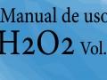 Manual de Uso del Peróxido de Hidrógeno I